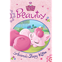 Palace Pets:  Beauty: Aurora's Sleepy Kitten (Disney Chapter Book (ebook))