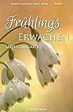 Frühlingserwachen (Back home - Reihe 4)