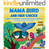 Children's Book: Mama Bird and Her Chicks. Children's books about animals & picture books for kids. (Bedtime Beginner Books  for Ages 2-8) (I Can Read; ... for children, Nursery Rhymes  collection)