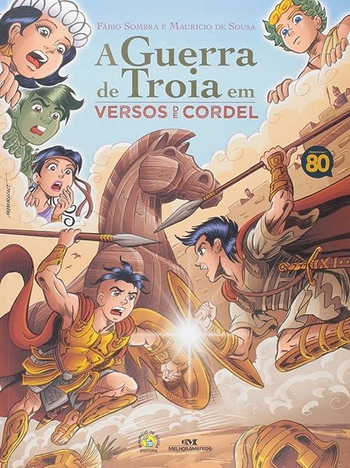 Amazon Com A Guerra De Troia Em Versos De Cordel Em Portuguese