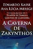 A Caverna de Zakynthos (Tempos de Sangue)