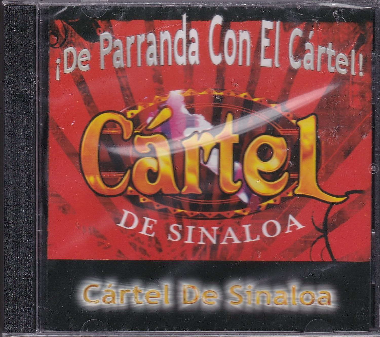 Cartel De Sinaloa - De Parranda Con El Cartel: Cartel De ...