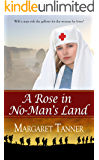 A Rose in No-Man's Land