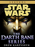 Darth Bane: Star Wars Legends 3-Book Bundle: Path of Destruction, Rule of Two, Dynasty of Evil (Star Wars: Darth Bane…