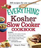 The Everything Kosher Slow Cooker Cookbook: Includes Chicken Soup with Lukshen Noodles, Apple-Mustard Beef Brisket, Sweet and Spicy Pulled Chicken, Potato ... Sauce and hundreds more! (Everything®)