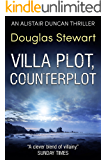 Villa Plot, Counterplot (Alistair Duncan Thriller Book 2)