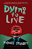 Dying to Live (Detective Kubu)