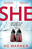 She: The Number One eBook Bestseller and a gripping new psychological thriller with a killer twist