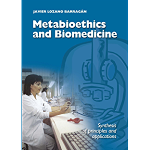 Metabioethics and Biomedicine: Synthesis of principles and applications