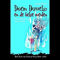 Helse meiden (Doem Duivelsz Book 2)