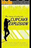 Cupcake Explosion (Delilah Horton Book 4)