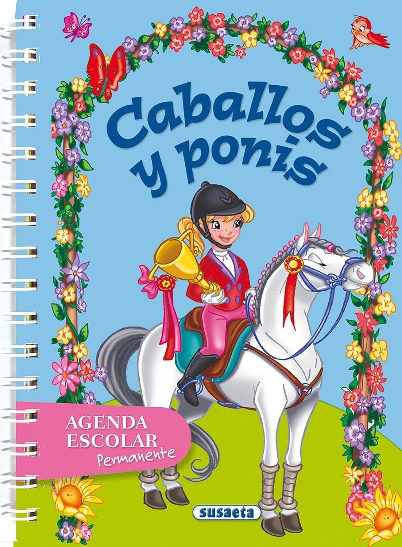 Agenda escolar permanente - Caballos y ponis (Agendas De Caballos Y Ponis)