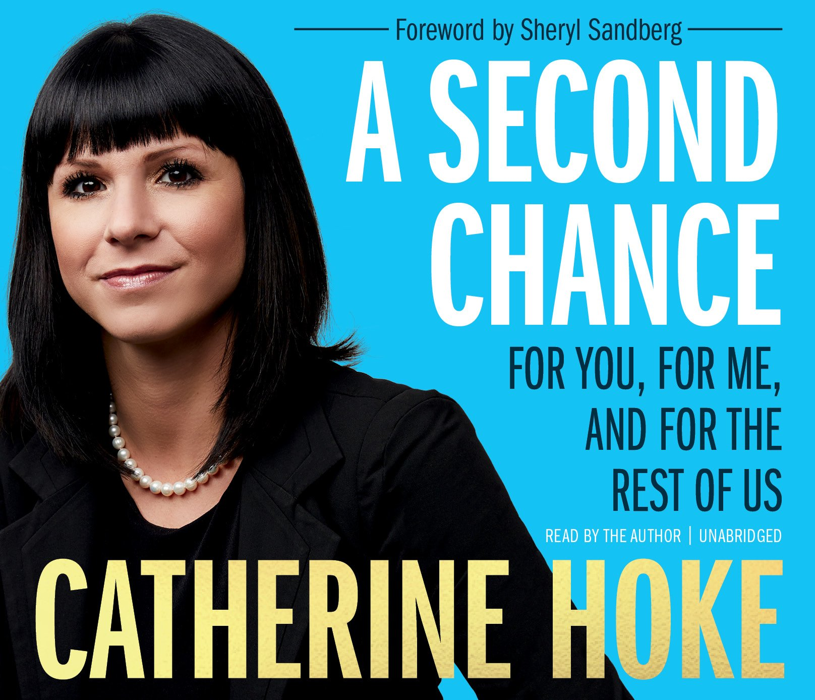 A Second Chance: For You, for Me, and for the Rest of Us: Catherine ...