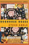 Doghouse Roses: Stories