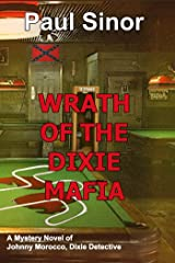 Wrath of the Dixie Mafia Kindle Edition