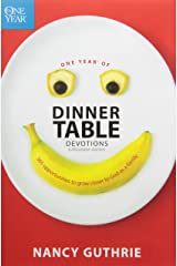 One Year of Dinner Table Devotions and Discussion Starters: 365 Opportunities to Grow Closer to God as a Family Paperback