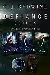 Defiance Series Complete Collection: Defiance, Deception, Deliverance, Outcast (Defiance Trilogy) Kindle Edition