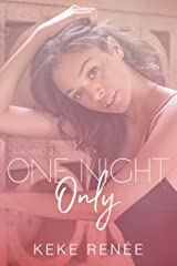 One Night Only-A Novelette (Love By Design Book 1) Kindle Edition