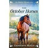 The October Horses