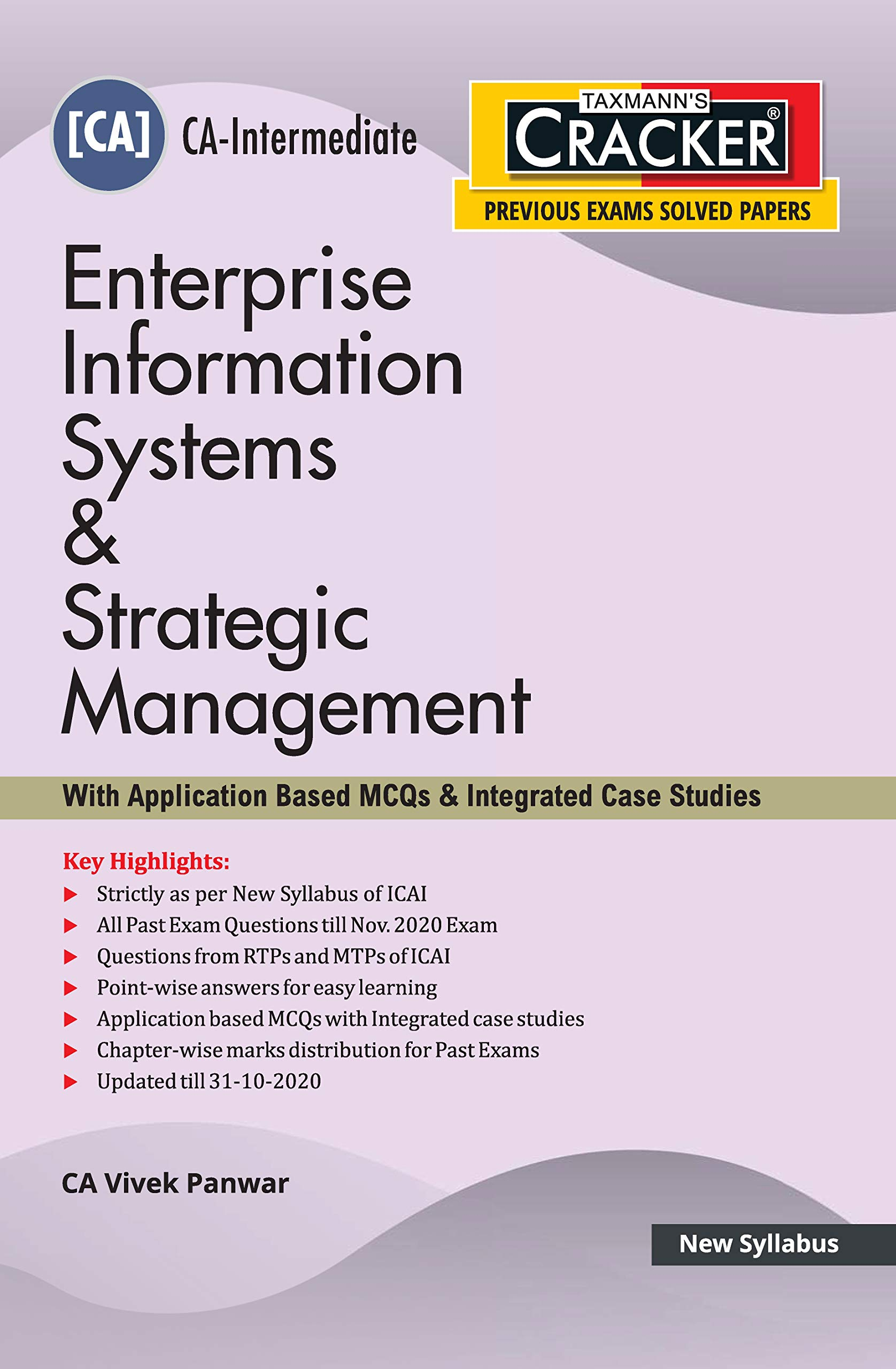Taxmann's CRACKER–Enterprise Information Systems & Strategic Management (With Application Based MCQs & Integrated Case Studies) CA-Intermediate–New Syllabus