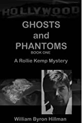 Ghosts and Phantoms I (A Rollie Kemp novel Ghosts and Phantoms Part I Book 1) Kindle Edition
