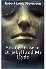 Strange Case of Dr Jekyll and Mr Hyde Kindle Edition