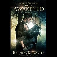 Awakened (Vampire Awakenings, Book 1) (English Edition)