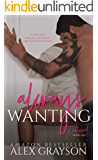 Always Wanting (Consumed Book 1)
