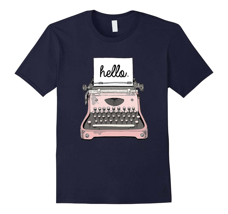 Hello Pink Typewriter Shirt - Secretary Tshirt-TD