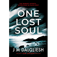 One Lost Soul: A chilling British detective crime thriller (The Hidden Norfolk Murder Mystery Series Book 1)