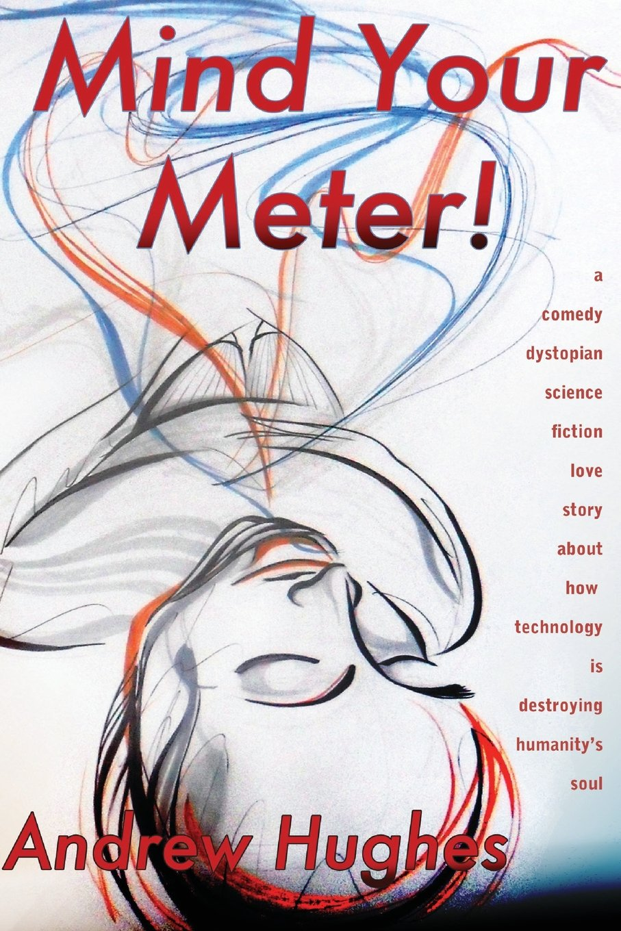 Mind Your Meter: Book one of the Self-Promoted Gods (Volume 1) pdf epub