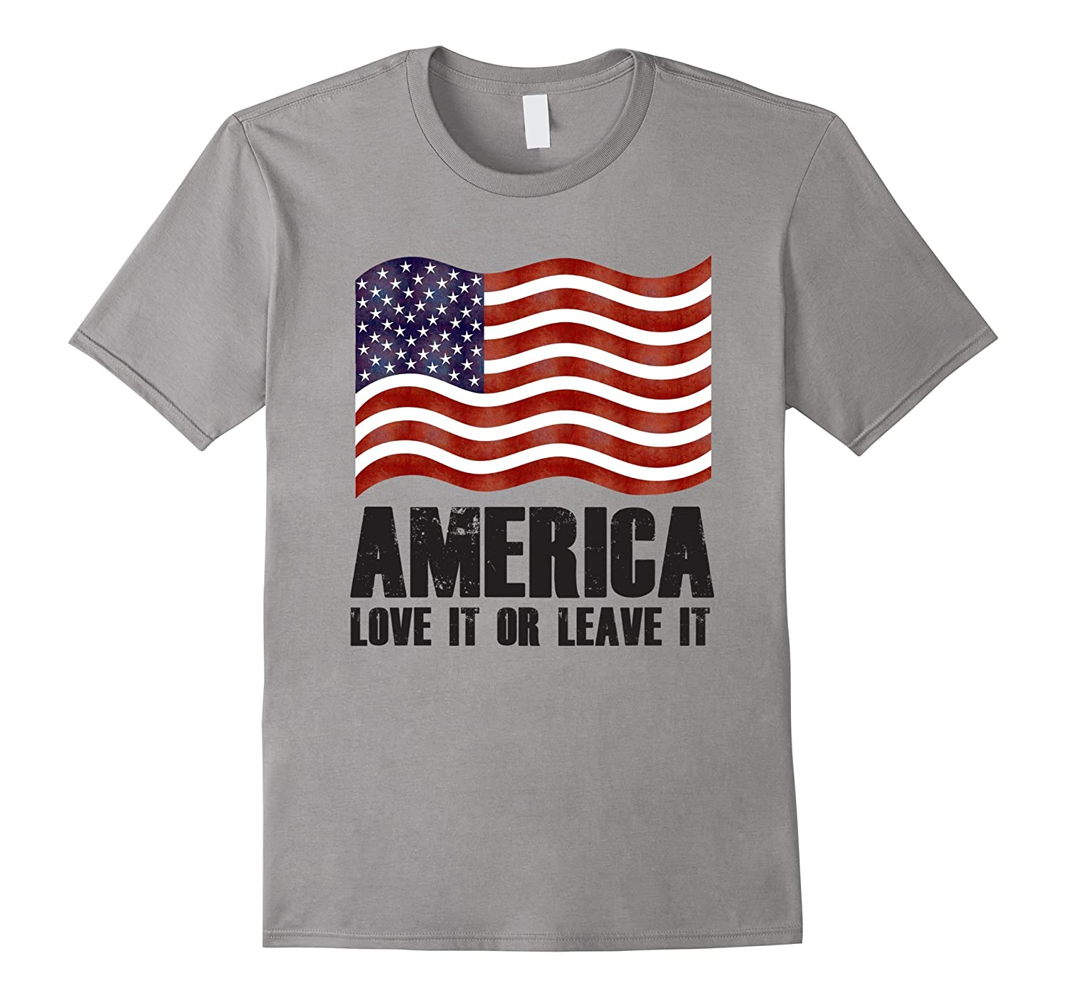 America Love It or Leave It Patriotic T-Shirt-PL