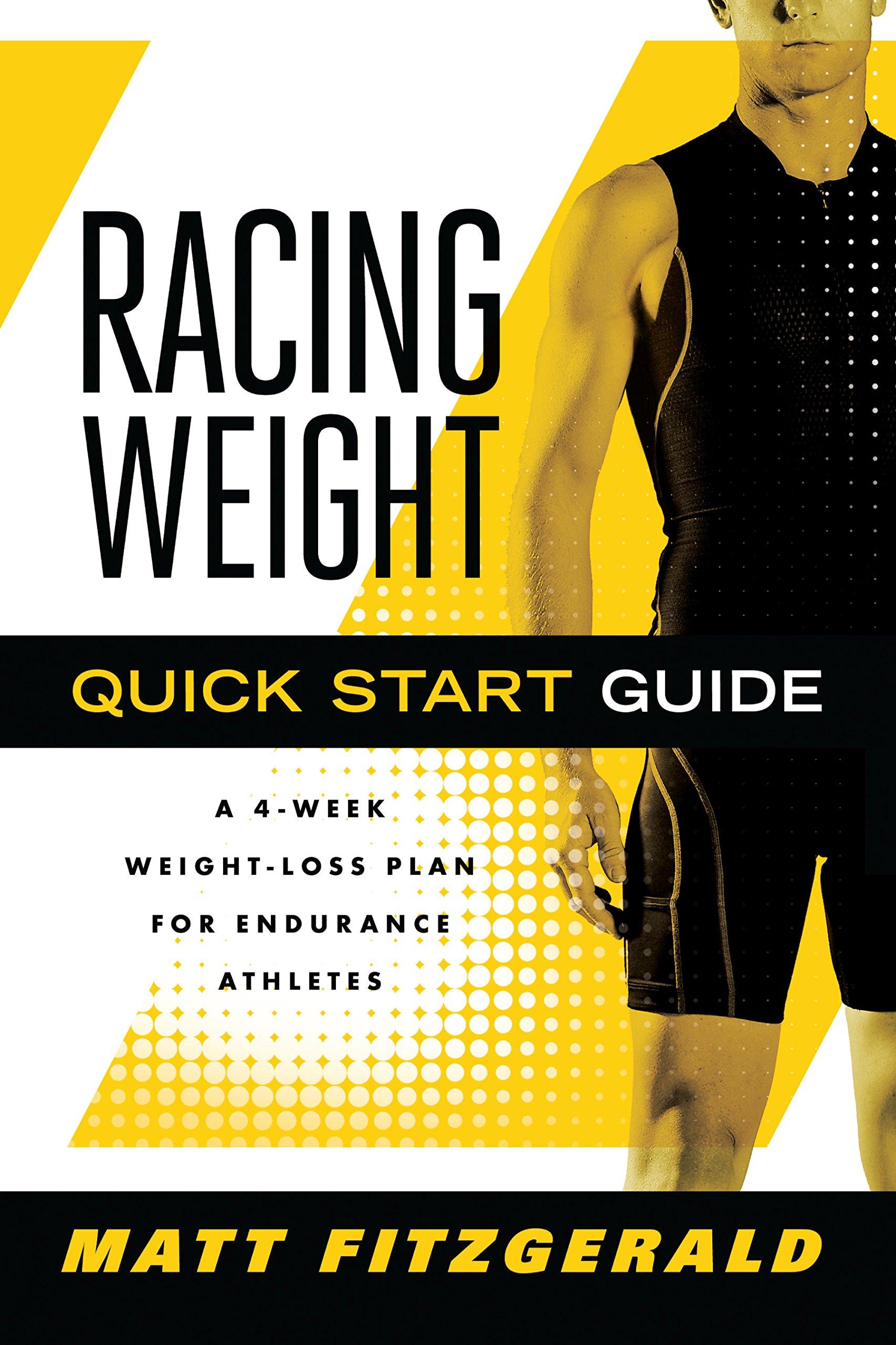 racing weight quick start guide a 4 week weight loss plan for rh amazon com Quick Start Guide Template Windows 8 Quick Start Guide