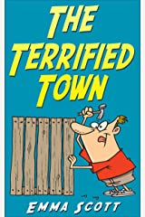 The Terrified Town (Bedtime Stories for Children Book 4) Kindle Edition