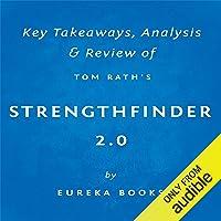 StrengthsFinder 2.0 by Tom Rath: Key Takeaways, Analysis & Review