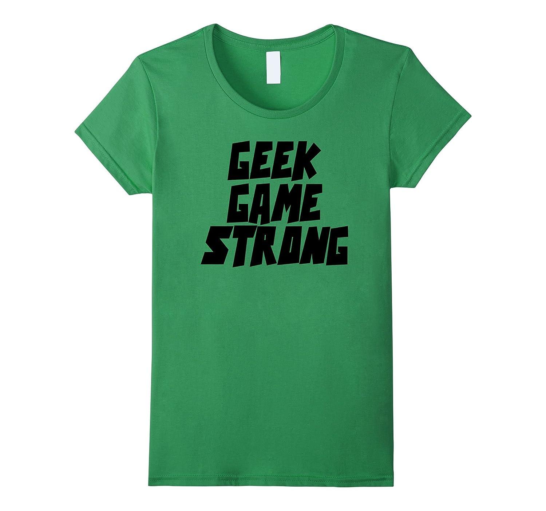 Comic Book Style Font Tee Shirt Geek Game Strong Tshirt-Teevkd