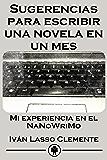 Sugerencias para escribir una novela en un mes: Mi experiencia en el NaNoWriMo