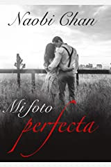 Mi foto perfecta (Spanish Edition) Kindle Edition