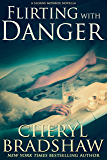 Flirting with Danger (Sloane Monroe)