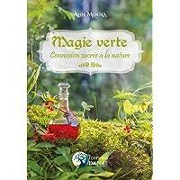 Magie Verte: Connexion sacrée à la nature