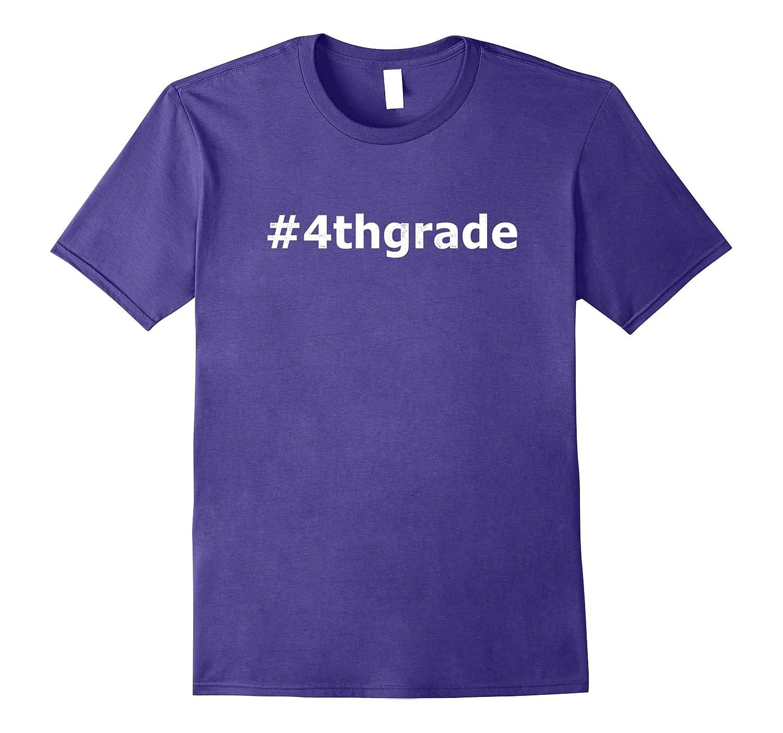 4th Grade Shirt - #4thgrade Shirt for Teachers and Kids-Art
