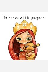 Princesses With Purpose Kindle Edition