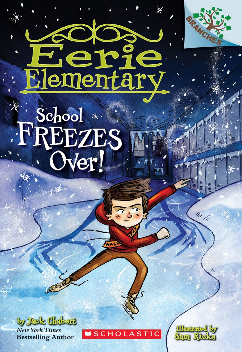 Download School Freezes Over!: A Branches Book (Eerie Elementary #5) pdf epub