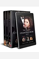 The Complete Chantelle Rose Series: A Romance, Comedy, Suspense Box Set Kindle Edition