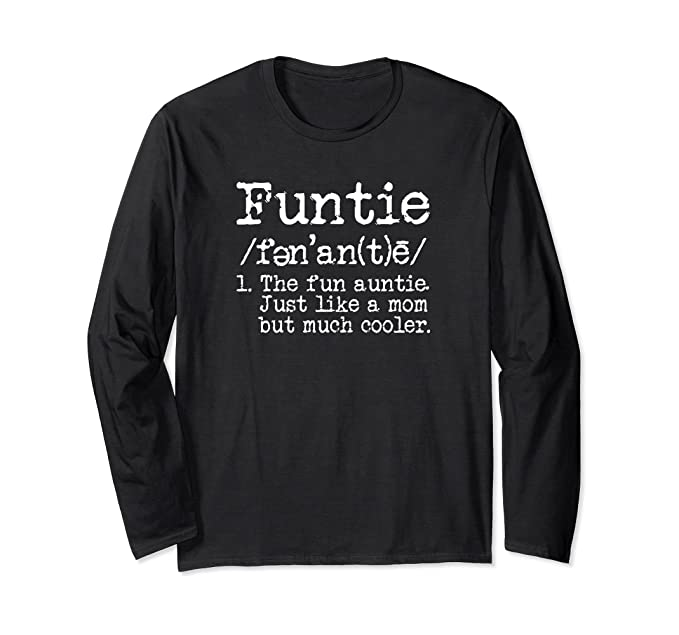 95df5259cd Unisex Aunt Long Sleeve T-shirt Funtie The Fun Auntie Funny Tee Small Black