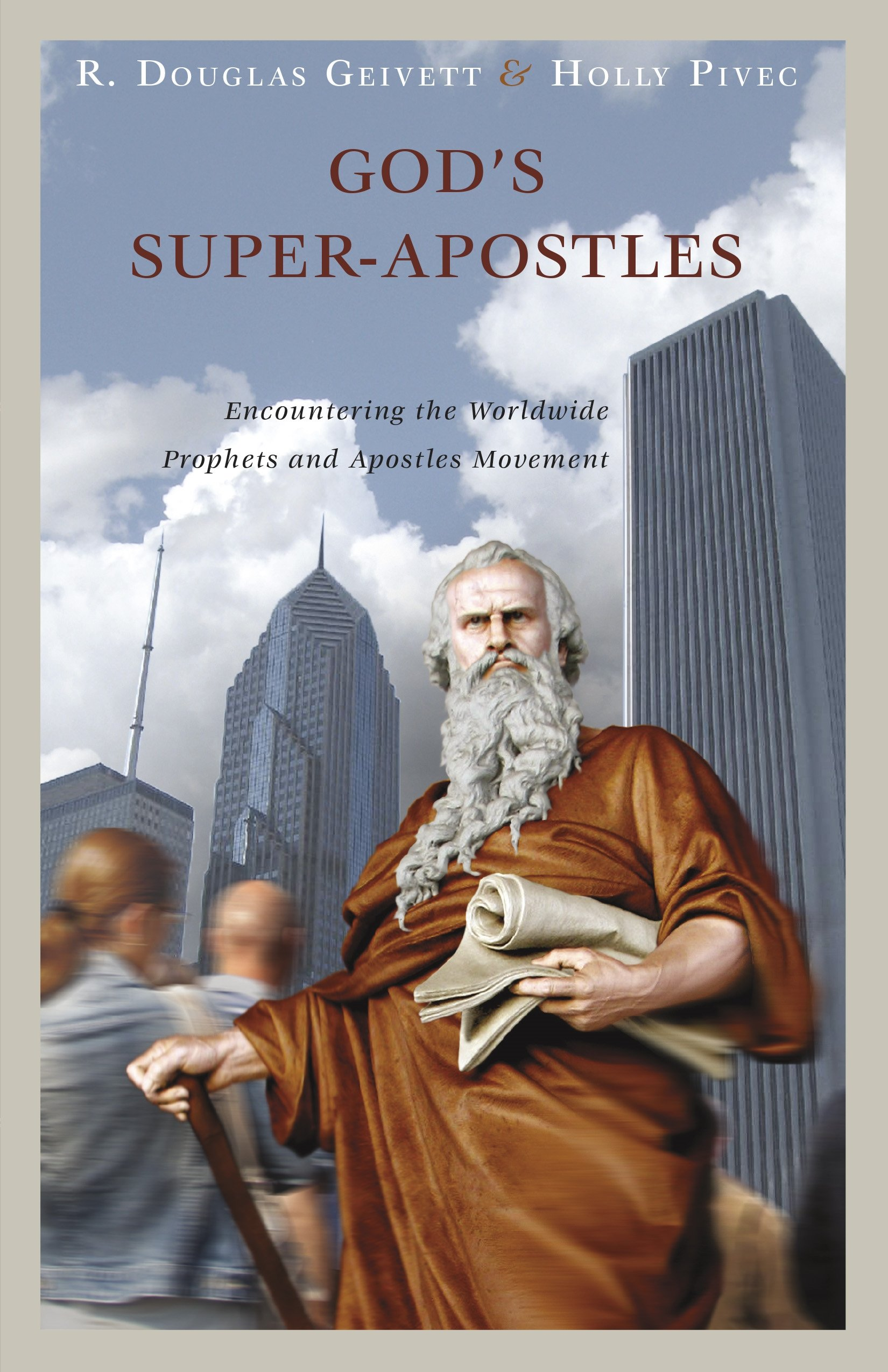 Download God's Super-Apostles: Encountering the Worldwide Prophets and Apostles Movement PDF