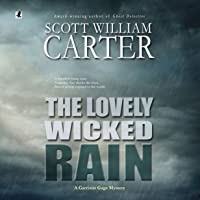 The Lovely Wicked Rain: A Garrison Gage Mystery, Book 3