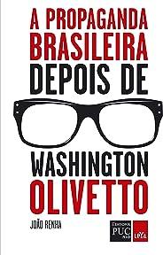 A propaganda brasileira depois de Washington Olivetto