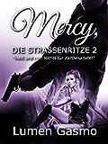 Mercy, die Straßenritze 2