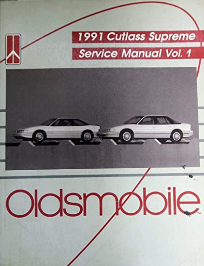 amazon com 1991 oldsmobile cutlass supreme service manual volume rh amazon com 91 Oldsmobile Cutlass Ciera 91 Oldsmobile Cutlass Ciera